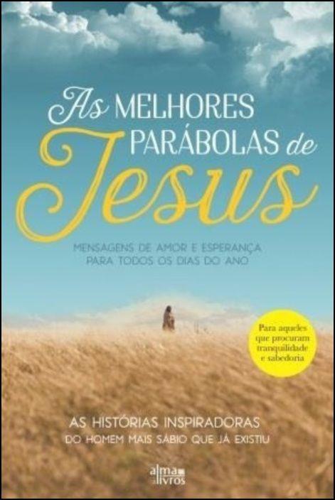 As Melhores Parábolas de Jesus