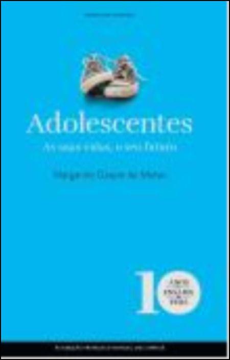 Adolescentes - As suas vidas, o seu futuro