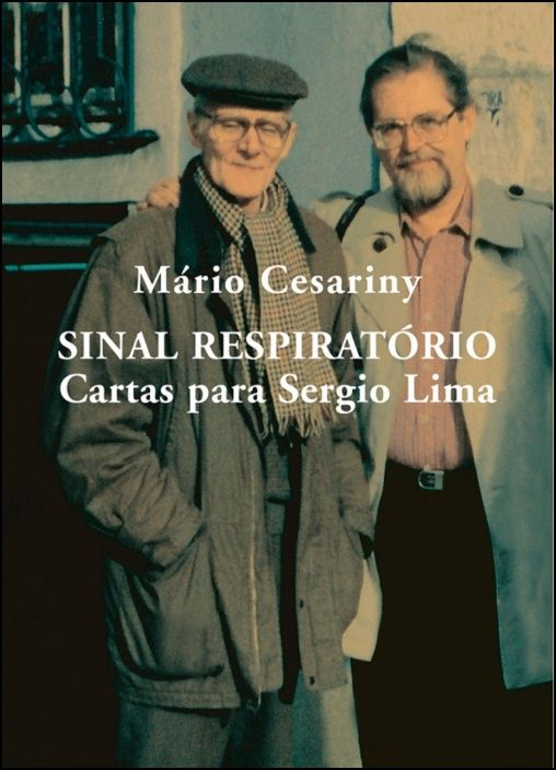 Sinal Respiratório - Cartas para Sergio Lima (1967-1995)