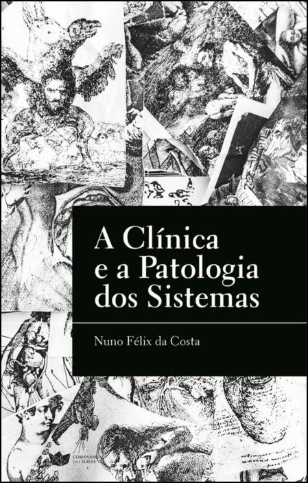 A Clínica e a Patologia dos Sistemas