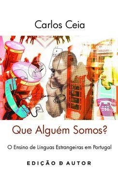Que Alguém Somos? - O Ensino de Línguas Estrangeiras em Portugal