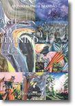Arte no Feminino - Quem é Quem na Pintura Portuguesa no Séc. XXI
