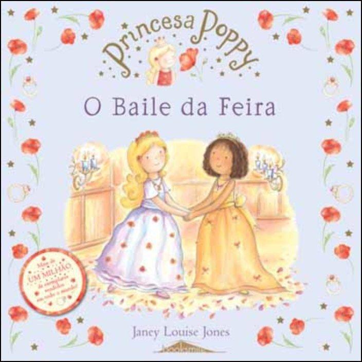 Princesa Poppy - O Baile da Feira
