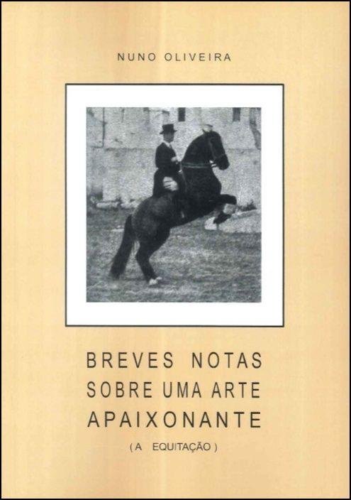Breves Notas sobre Uma Arte Apaixonante (A Equitação)