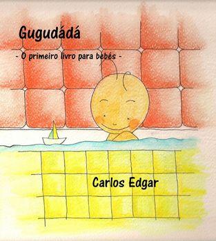 Gugudádá - O primeiro livro para bebés