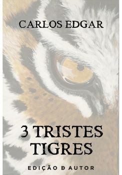 3 tristes tigres