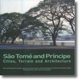 SãoTomé and Princípe: Cities, Terrain and Architecture