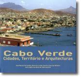Cabo Verde: Cidades, Território e Arquitecturas
