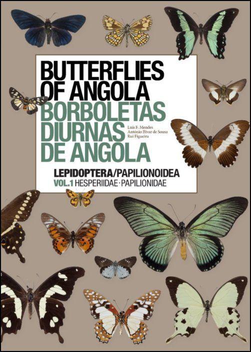 Butterflies of Angola / Borboletas Diurnas de Angola Vol. 1
