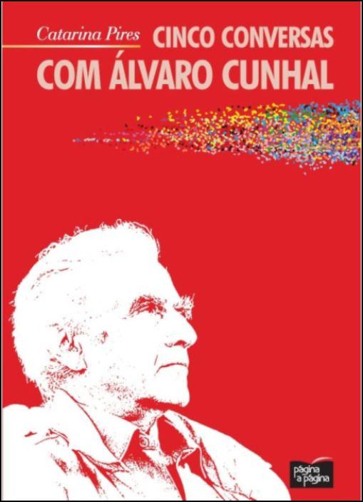 Cinco Conversas com Álvaro Cunhal