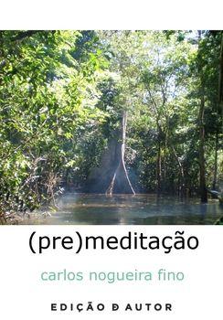 (pre)meditação