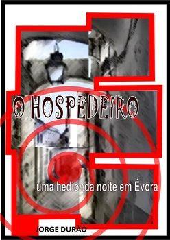 O HOSPEDEIRO - uma hedionda noite em Évora