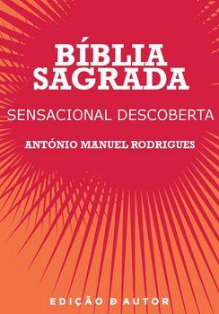 Bíblia Sagrada - Sensacional Descoberta