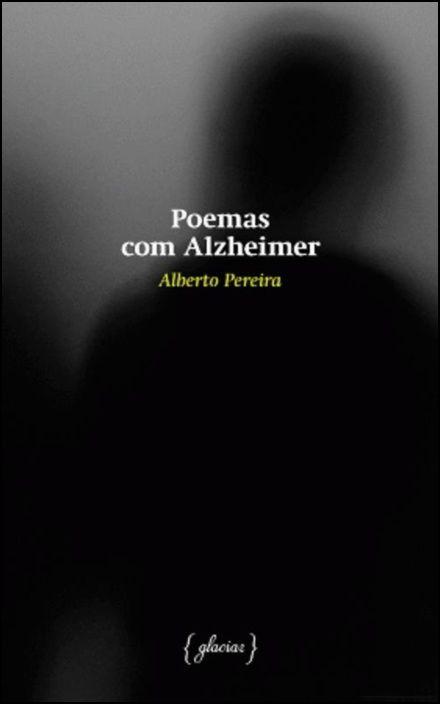 Poemas com Alzheimer