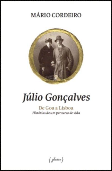 Júlio Gonçalves de Goa a Lisboa