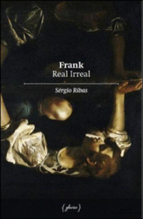 Frank Real Irreal