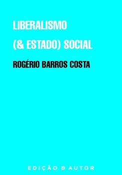 Liberalismo (& Estado) Social
