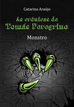 As Crónicas de Tomás Peregrino - Monstro