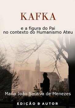 KAFKA e a figura do Pai no contexto do Humanismo Ateu