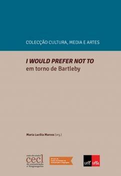 I would prefer not to. Em Torno de Bartleby