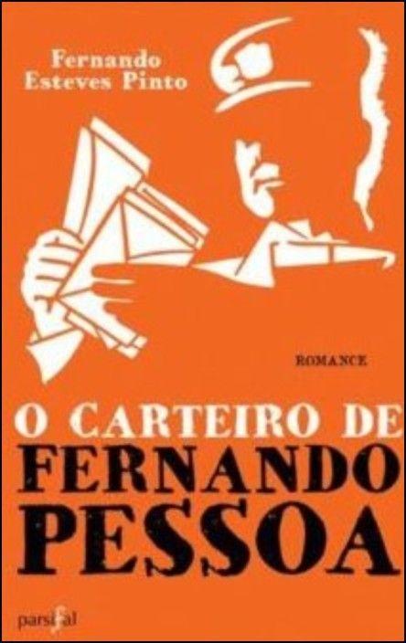 O Carteiro de Fernando Pessoa