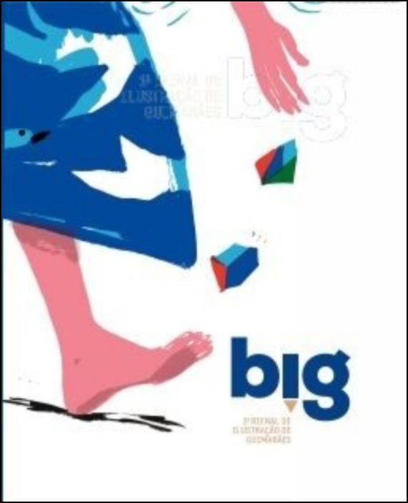 BIG 2019 - 2ª Bienal de Ilustração de Guimarães