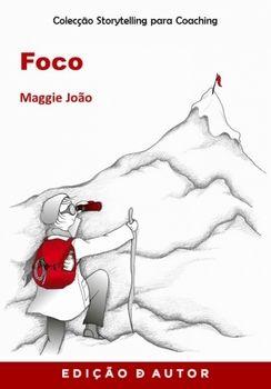Storytelling para Coaching - Foco