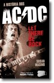 Let There Be Rock:A História dos AC/DC