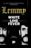 White Line Fever: Lemmy Autobiografia
