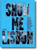 Show me Lisbon Edição Compacta
