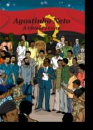 Agostinho Neto - A Vitória é Certa