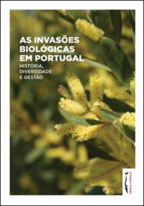 As Invasões Biológicas em Portugal