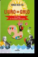 O Livro do Galo: o manual do verdadeiro português