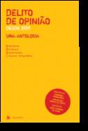 Delito de Opinião: desde 2009, uma antologia