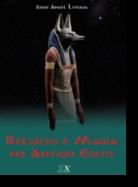 Religião e Magia no Antigo Egipto