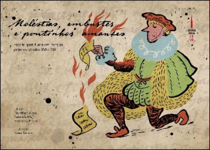 Moléstias, Embustes e Pontinhos Amantes - Escrita Quotidiana em Portugal entre os Séculos XVI e XIX