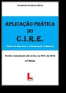 Aplicação Prática Do C.I.R.E. - Código da Insolvência e da Recuperação de Empresas