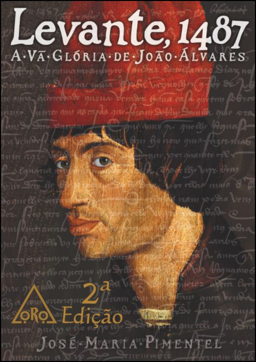 Levante, 1487 - A Vã Glória de João Álvares