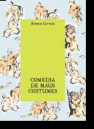 Comédia de Maus Costumes