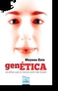 GenÉtica - Escolhas que os Nossos Avós Não Faziam