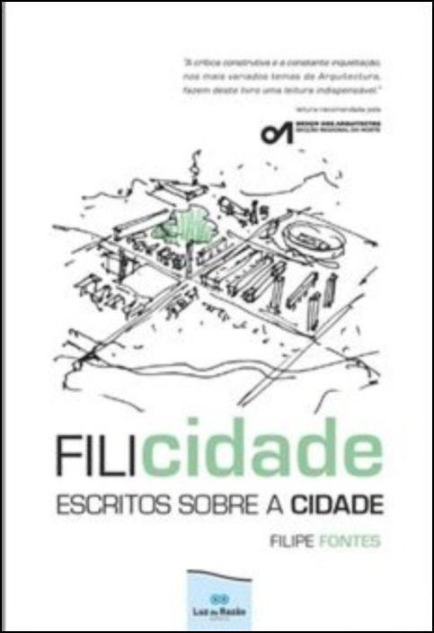 Filicidade - Escritos sobre a Cidade