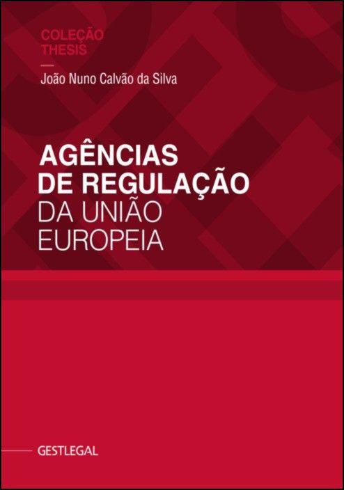 Agências de Regulação da União Europeia