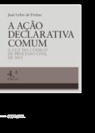 A Ação Declarativa Comum - À Luz do Código de Processo Civil de 2013