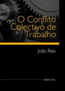 O Conflito Colectivo de Trabalho