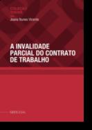 A Invalidade Parcial do Contrato de Trabalho