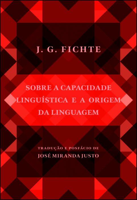 Sobre a Capacidade Linguística e a Origem da Linguagem