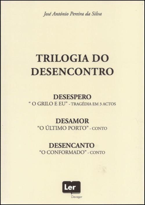 Trilogia do Desencontro