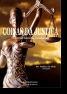 Coisas da Justiça (Em treze histórias inacabadas)