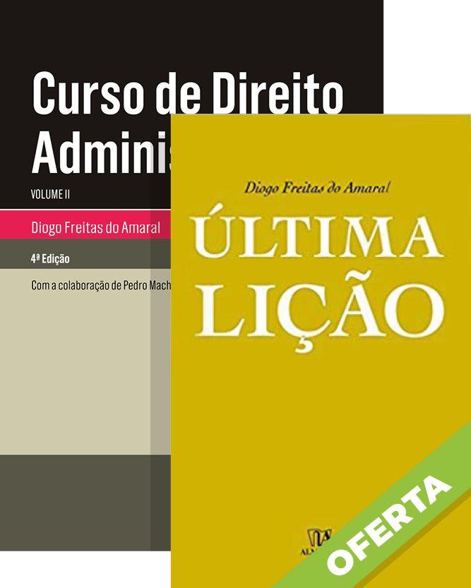 Curso de Direito Administrativo - Vol. II - Oferta Última Lição